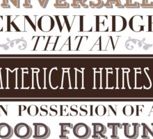 The Loaded American Heiress Sticker