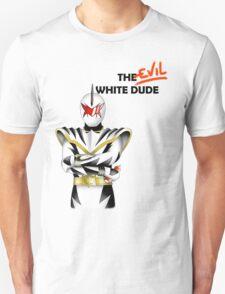 The EVIL White Dude (PRDT) T-Shirt