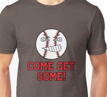 "Cartoon Baseball ""Come Get Some!"" Unisex T-Shirt"