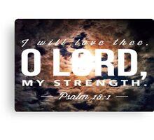 Psalm 18:1 Canvas Print