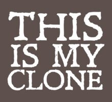 This is my clone One Piece - Short Sleeve