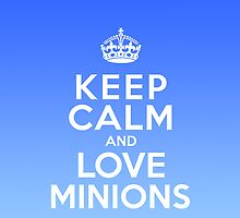 Keep Calm And Love Minions case by poppyflower