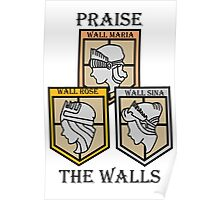 PRAISE THE WALLS! Poster