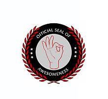 Official Seal of Awesomeness by bob138
