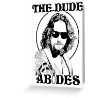 The Big Lebowski Dude Abides Greeting Card