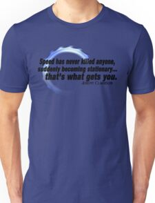 """Speed has never killed anyone..."" - Jeremy Clarkson Unisex T-Shirt"