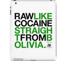 Raw Like Cocaine (v2) iPad Case/Skin