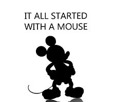 It all started with a mouse by awessell526