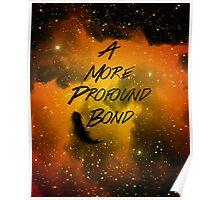 A More Profound Bond Poster