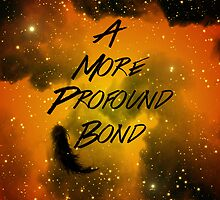 A More Profound Bond by Denice Meyer