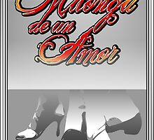 Milonda de un Amor 2 by Maestral