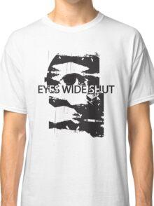 EYES WIDE SHUT Classic T-Shirt