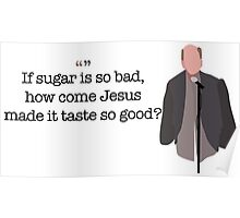 If Sugar Is So Bad Guy Parks and Recreation Poster