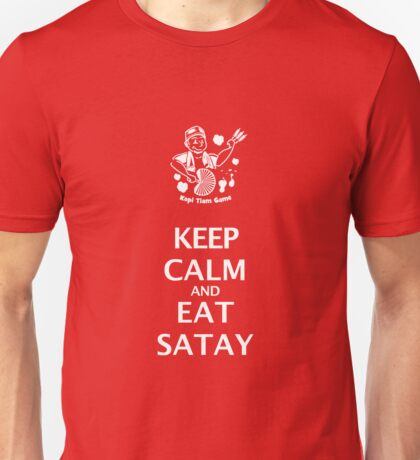 Keep Calm and Eat Satay (white) T-Shirt