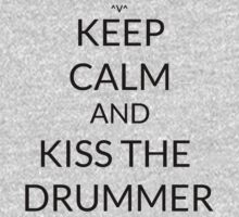 Keep Calm And: Kiss The Drummer  One Piece - Long Sleeve