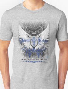 Still Reign | Awe-inspiring Christ Centered Tee T-Shirt