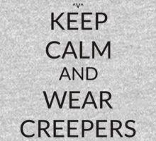 Keep Calm And: Wear Creepers Kids Tee