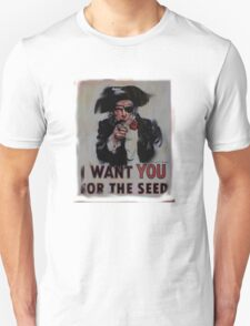 i want you for the seed T-Shirt