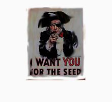 i want you for the seed Unisex T-Shirt
