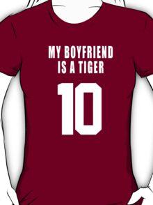 MY BOYFRIEND IS A  TIGER T-Shirt