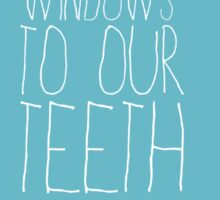 Amy Schumer Smiles Are the Windows to Our Teeth Sticker