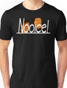 Key & Peele - Nooice! Unisex T-Shirt