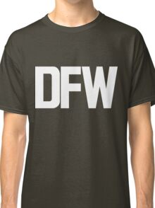 DFW Dallas Fort Worth International Airport White Ink Classic T-Shirt