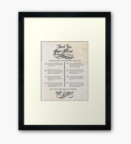 The TYJJ Manifesto (Thank You Jiu-Jitsu) DAUGHTER Framed Print