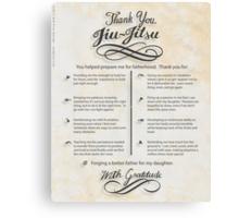 The TYJJ Manifesto (Thank You Jiu-Jitsu) DAUGHTER Canvas Print