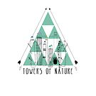 Towers of nature by Wendy Senssen