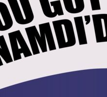 Kroll Show Publizity You Got Nnamdi'd! Hat Sticker