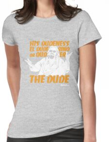 The Dude (Big Lebowski) Womens Fitted T-Shirt