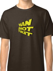 Han Shot First Classic T-Shirt