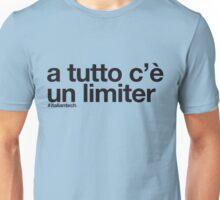 """ITALIAN TECH Trend """"a tutto c'è un limiter"""" Unisex T-Shirt"""