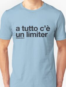 "ITALIAN TECH Trend ""a tutto c'è un limiter"" T-Shirt"
