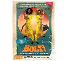 Scott Fraser & Kate Moon's BOLT! Poster