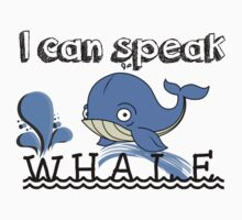 I Can Speak Whale by hboyce12