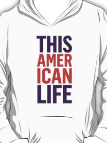 This American Life T-Shirt