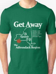 Get Away To Upstate New York Unisex T-Shirt