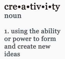 Creativity defined. by dotygonegreen