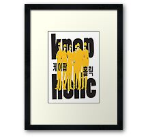 KPOP K-POP HOLIC Framed Print