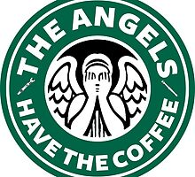 The Angels Have the Coffee by landborne