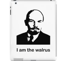 The Walrus was VI Lenin iPad Case/Skin