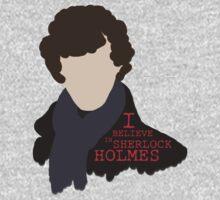 I Believe in Sherlock Holmes by Lana Rivett