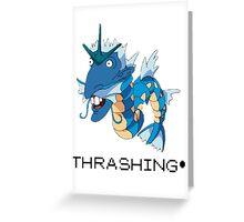 Thrashing! Nigeldos Greeting Card