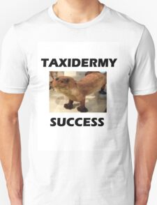 TAXIDERMY SUCCESS - OTTER Unisex T-Shirt