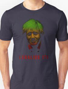 Boris says Legalise it! Unisex T-Shirt