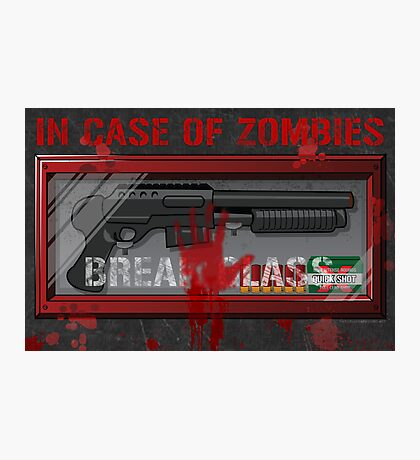 In Case Of Zombies Poster Photographic Print