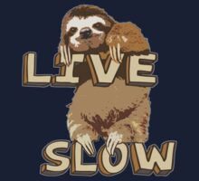 Cute Sloth - LIVE SLOW Kids Clothes