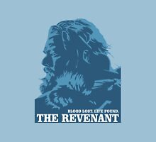 blood lost life found the revenant movie Unisex T-Shirt